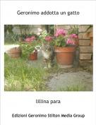 lillina para - Geronimo addotta un gatto