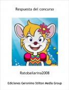 Ratobailarina2008 - Respuesta del concurso