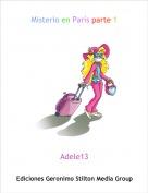 Adele13 - Misterio en París parte 1