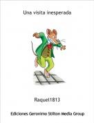 Raquel1813 - Una visita inesperada