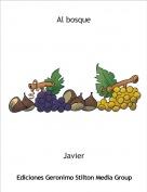 Javier - Al bosque