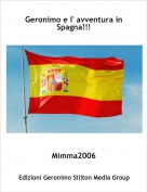 Mimma2006 - Geronimo e l' avventura in Spagna!!!