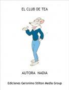 AUTORA  NADIA - EL CLUB DE TEA