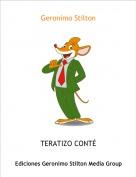 TERATIZO CONTÉ - Geronimo Stilton