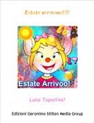 Luna Topolina! - Estate arrivooo!!!!