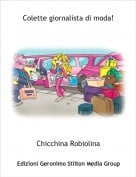 Chicchina Robiolina - Colette giornalista di moda!