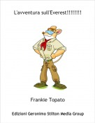 Frankie Topato - L'avventura sull'Everest!!!!!!!!