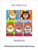 HadaRatita - Mis amigos y yo