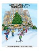 RatoYo - BRRR, ¡RATONIA ESTÁ CONGELADA! (2/4)