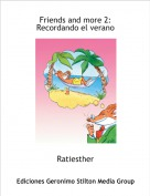 Ratiesther - Friends and more 2: 