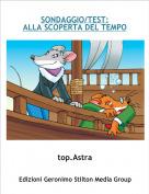 top.Astra - SONDAGGIO/TEST:ALLA SCOPERTA DEL TEMPO