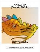 RATTOARIANNA - GIORNALINO(CON VOI TOPINI!)