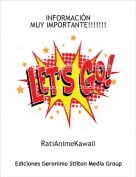 RatiAnimeKawaii - INFORMACIÓNMUY IMPORTANTE!!!!!!!