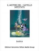 bralice - IL MISTERO DEL  CASTELLO  INFESTATO