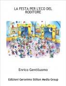 Enrico Gentiluomo - LA FESTA PER L'ECO DELRODITORE