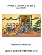 ratoescritorafamosa - Conoce a la familia stilton y sus amigos