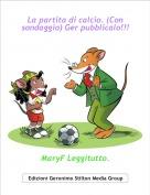 MaryF Leggitutto. - La partita di calcio. (Con sondaggio) Ger pubblicalo!!!
