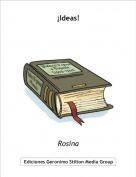 Rosina - ¡Ideas!