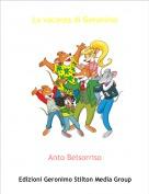 Anto Belsorriso - La vacanza di Geronimo