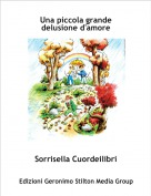Sorrisella Cuordeilibri - Una piccola grande delusione d'amore