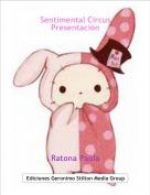 Ratona Paula - Sentimental CircusPresentación