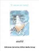 alex910 - El volcan de hielo2