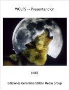 NIKI - WOLFS -- Presentancion