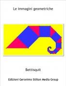 Bettisquit - Le immagini geometriche
