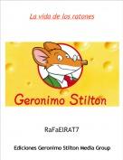 RaFaElRAT7 - La vida de los ratones