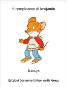 francyx - il compleanno di benjamin