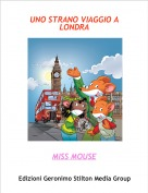 MISS MOUSE - UNO STRANO VIAGGIO A LONDRA