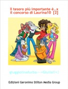 giuggiolinafurba--->Giulia!!<3 - Il tesoro più importante è..x il concorso di Laurina10  [2]