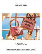 SALCHICHA - ANIMAL FUN