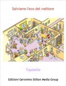 Topalelle - Salviamo l'eco del roditore