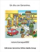 ratoncitaraquel002 - Un dia con Geronimo.