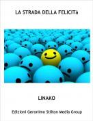 LINAKO - LA STRADA DELLA FELICITà