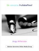 Angy Millenote - Un concorso frullabaffoso!