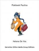 Helena De Vos - Plakboek Paulina