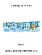 Machi - El tiempo en Ratonia