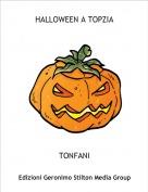 TONFANI - HALLOWEEN A TOPZIA