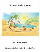 gerrie grootoor - Kite surfen in spanje