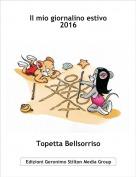 Topetta Bellsorriso - Il mio giornalino estivo 2016