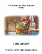 Fabio Schueler - Geronimo en zijn nieuwe stoel