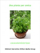 cocacolamisteriosa - Una pianta per amica