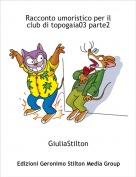 GiuliaStilton - Racconto umoristico per il club di topogaia03 parte2