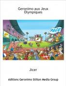 Jicer - Geronimo aux Jeux Olympiques