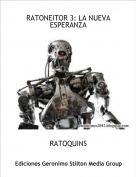 RATOQUINS - RATONEITOR 3: LA NUEVA ESPERANZA