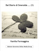 Vanilla Formaggina - Dal Diario di Smeralda ... (1)