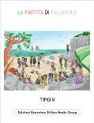 TIPGIN - LA PARTITA DI PALLAVOLO