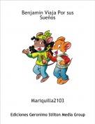 Mariquilla2103 - Benjamin Viaja Por sus Sueños